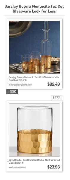 Barclay Butera Montecito Fez Cut Glassware with Gold Lea vs World Market Gold Faceted Double Old Fashioned Glass