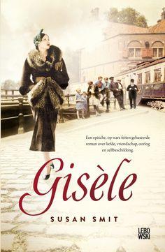 September 2013 verscheen Gisèle, een epische, op feiten gebaseerde roman over liefde, vriendschap, oorlog en zelfbeschikking. Gisèle - Susan Smit #gisele #susansmit #roman #lebowski