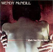 Wendy McNeill - What's Your Whiskey, Baby?