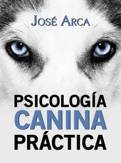 PSICOLOGIA CANINA PRACTICA GRATIS