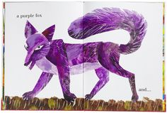 From the Eric Carle picture book The Artist Who Painted a Blue Horse Eric Carle, Richard Scarry, Pink Fox, Blue Horse, This Is A Book, Colorful Animals, Space Cat, Beatrix Potter, Illustrators