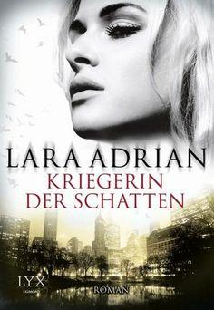 Kriegerin der Schatten - Lara Adrian