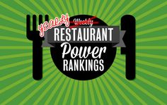 The Dish (Yearly) Power Rankings: the 10 busiest, buzziest restaurants of 2013 |