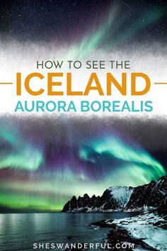 Start planning your Iceland northern lights trip with this complete guide. It covers everything from when to see the northern lights, other top Iceland travel destinations and things to do in Reykjavik. | How to see the northern lights | Iceland photography northern lights | Best time to see the northern lights in Iceland | Seeing the northern lights | Iceland aurora borealis Reykjavik Northern Lights, Northern Lights Trips, See The Northern Lights, Travel Tips For Europe, Italy Travel Tips, Best Places To Travel, Travel Destinations, European Road Trip, European Travel