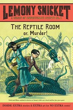 The Reptile Room Series of Unfortunate Events Reprint