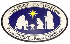 """Nativity Scene Decal """"No Christ No Christmas"""" 7 Inch Flexible Auto Magnet: Flexible Magnet - W Christmas Nativity, Flexibility, Catholic, Magnets, Decals, Scene, Amazon, Gifts, Products"""
