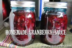 Homemade Cranberry Sauce - Canning Recipe - Perfect for the holidays! Get all your canning supplies at Atwoods! Canning Tips, Home Canning, Canning Recipes, Canning Corn, Easy Homemade Desserts, Canned Food Storage, Fresh Cranberries, Cranberry Sauce, Mason Jars