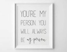 You Are My Person - You're My Person - Printable - Greys Anatomy Quote - Meredith and Christina - Meredith Grey - from CKweddingcrafts. Birthday Present Diy, Good Birthday Presents, Birthday Gifts For Boyfriend, Boyfriend Gifts, Diy Birthday, Birthday Parties, Greys Anatomy Frases, Greys Anatomy Gifts, Grey Anatomy Quotes