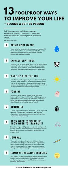 Love this simple list. All of these are applicable on how to become a better in anything. 13 Foolproof Ways to Improve Your Life + Become a Better Person Infographic, Self-Improvement, Health: Be A Better Person, Better Life, Good Person, Better Person Quotes, Feel Better, Guter Rat, Motivacional Quotes, Smart Quotes, Work Quotes
