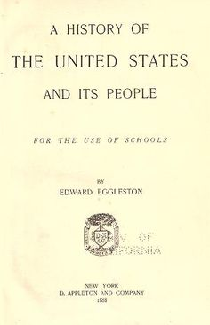 A history of the United States and its people : for the use of schools Public Domain Books, Story Tale, Home Schooling, Reading Lists, The Borrowers, American History, Magazines, Homeschool, United States