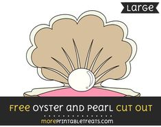 Free Oyster And Pearl Cut Out - Large size printable