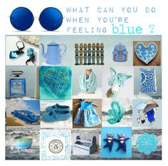 """""""what can you do when youre feeling blue?"""" by belinda-evans ❤ liked on Polyvore featuring art"""