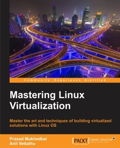 Mastering Linux Virtualization | PACKT Books