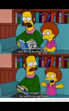 Ned Flanders needs to get his priorities straight.