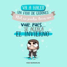 """""""Va a hacer un frío de cojones""""...Ned no puedes decir eso... Vale, pues...""""Se acerca el invierno"""". #juegodetronos #frases #graciosas #humor"""