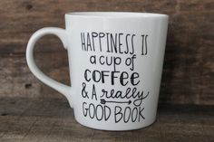 Happiness is a Cup of Coffee -  Coffee Mug-Hand Painted, Book Lover , Just Because Gift, $15.00