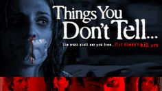 Things You Don't Tell | Full Horror Movie