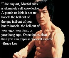 Martial arts isn't just a physical exercise, martial arts is also a mental exercise.: