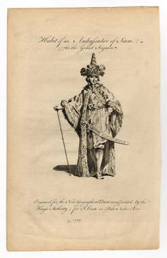 "Broderies, Russes, Tartares 1749, Plate 021.  The Costume Institute Fashion Plates.The Metropolitan Museum of Art, New York. Gift of Woodman Thompson (b17520939) | A 1749 engraving of ""An Ambassador of Siam."""