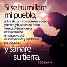 Si se humillara mi pueblo ...                                            2 de Cronicas 7:14