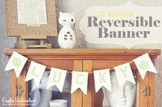 15 Minute Reversible Banner | Tried & True for Crafts Unleashed
