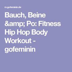 Bauch, Beine & Po: Fitness Hip Hop Body Workout - gofeminin