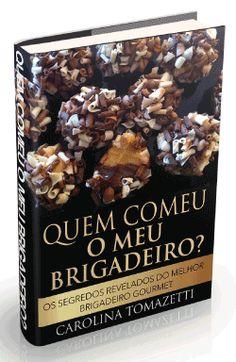 livro os segredos revelados do melhor brigadeiro gourmet