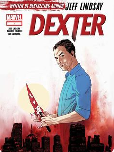 83 best dexter images on pinterest dexter morgan michael c hall dexter comes to marvel comics the first ever dexter comic series is written by series creator jeff lindsay artist dalibor talajic on sale in feb fandeluxe Choice Image