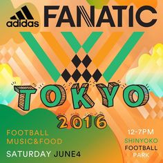 adidas FANATIC Tokyo 2016 on June 4 via @thenewordermagazine Instagram