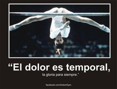 """""""El dolor es temporal, la gloria para siempre"""""""