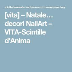 [vita] – Natale… decori NailArt – VITA-Scintille d'Anima
