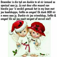 Christmas Wishes Quotes, Christmas Words, Christmas Blessings, Christmas Time, Xmas, Happy New Year Quotes, Quotes About New Year, Baie Dankie, Afrikaanse Quotes
