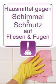 Hausmittel zur Reinigung von Fliesen und Fugen – Schimmel und Schmutz entfernen