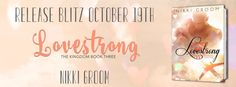 Renee Entress's Blog: [Release Blitz & Giveaway] Lovestrong by Nikki Gro...