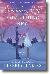 Something Old, Something New Beloved bestselling author Beverly Jenkins introduced readers to the delightful town of Henry Adams and its unforgettable residents in Bring on the Blessings and returned for another visit in A Second Helping. Now she brings us back to the people we have grown to love in Something Old, Something New