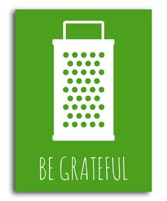 This Green 'Be Grateful' Print by Heart of the Home is perfect! #zulilyfinds