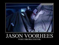 Jason Voorhees Worst Chiropractor Ever