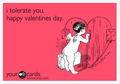 i+tolerate+you.+happy+valentines+day.