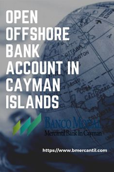 Open Offshore Bank Account In Cayman Islands Visit Banco Modal