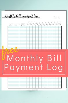 Want to get you bills and finance organized? Grab this free printable monthly bill payment log.  Managing Your Money | Budgeting Your Money | Organize Finances | Pay BIlls | Budgeting Finances