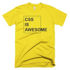 CSS is Awesome - Sunshine T-shirt
