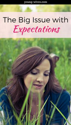 The Big Issue with Expectations // Young Wives Club