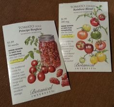 Tiny Tomatoes - I am going for the exotic choices for tiny tomatoes this year - sun dried and gourmet cherry tomatoes.  Last year I grew only the red cherry tomatoes - way too traditional and boring!
