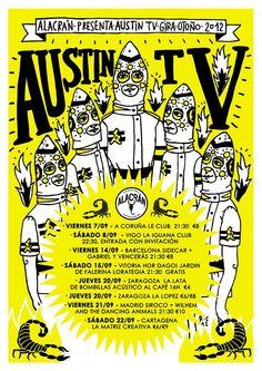Cartel gira septiembre 2012 Austin Tv, Le Club, Comic Books, Comics, Illustration, Poster, Mexican, Band, Music