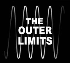 outer limits | Rattus Scribus: Wisdom from the Outer Limits