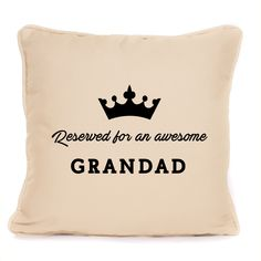 Reserved For An Awesome Grandad Cushion Gift From Grandson Or Grandaughter Father Presents, Grandfather Gifts, Fathers Day, Cushions, Awesome, Modern, Ebay, Throw Pillows, Father's Day