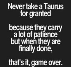 Taurus Quotes, Taurus Facts, Zodiac Facts, Zodiac Sun Signs, Horoscope Signs, Horoscopes, Quiet People, Word Up, Thought Provoking