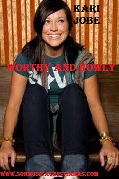 Kari Jobe - Worthy and Howly