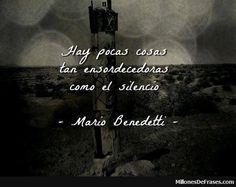 - Mario Benedetti