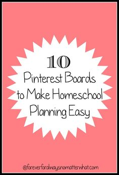 10 Pinterest Boards to Make Homeschool Planning Easy